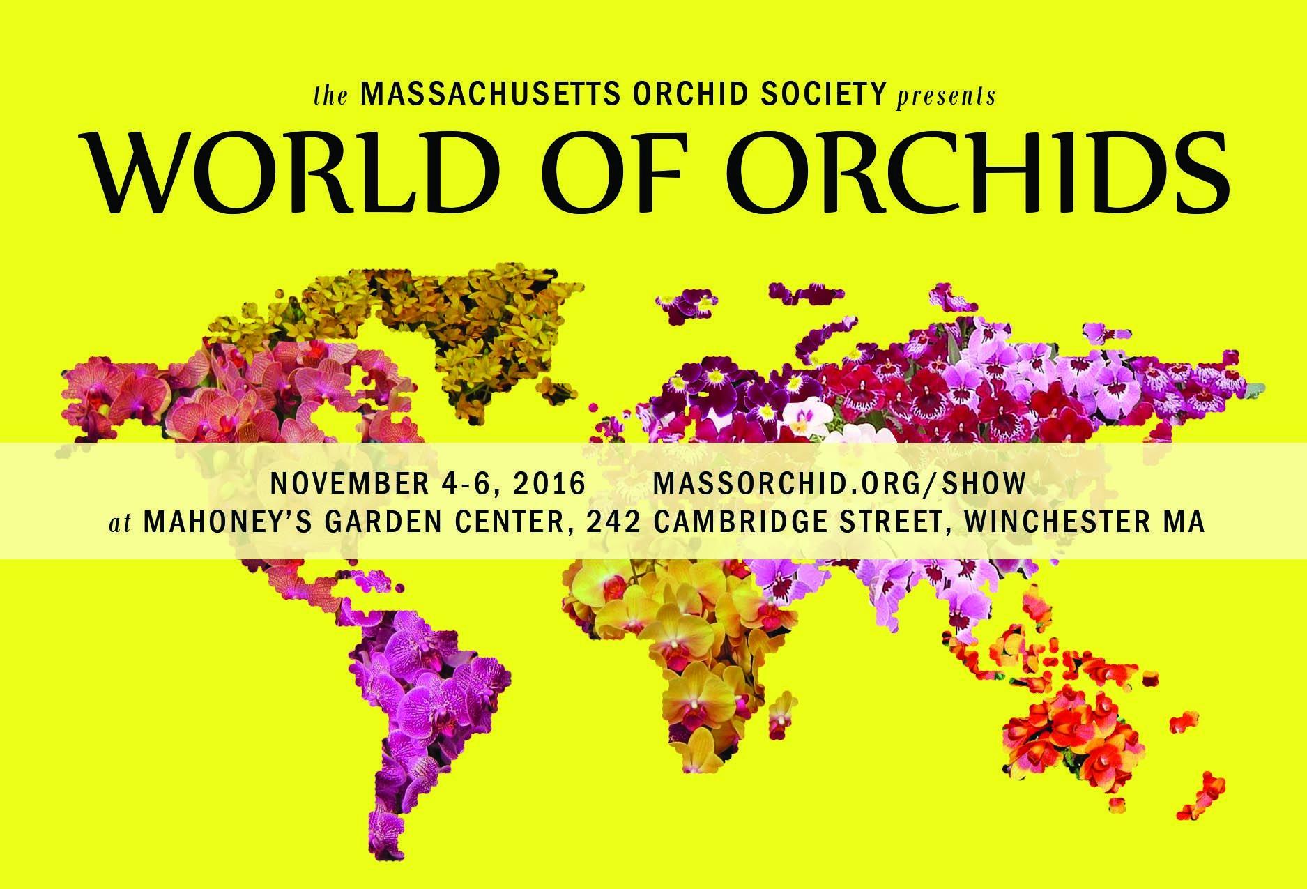 <b>2017 Massachusetts Orchid Society<br />  Show & Sale</b><br />Nov. 3 - Nov. 5, 2017<br />